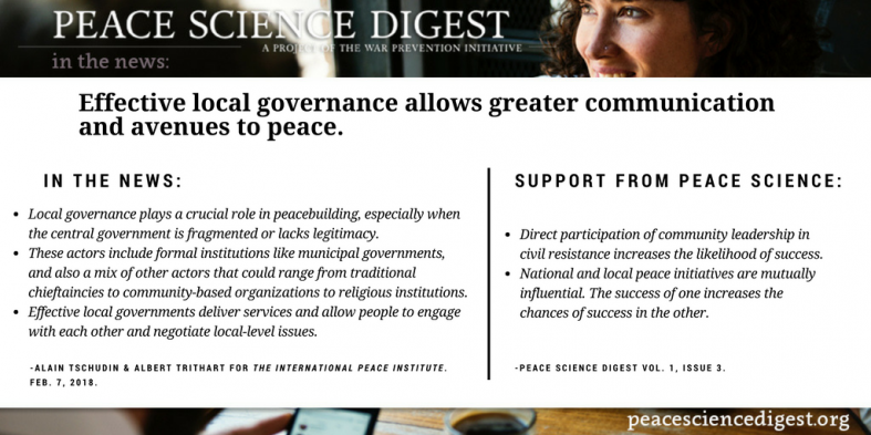 Effective local governance allows greater communication and avenues toward peace.